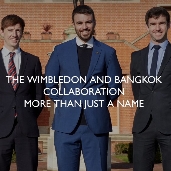 The Wimbledon and Bangkok Collaboration