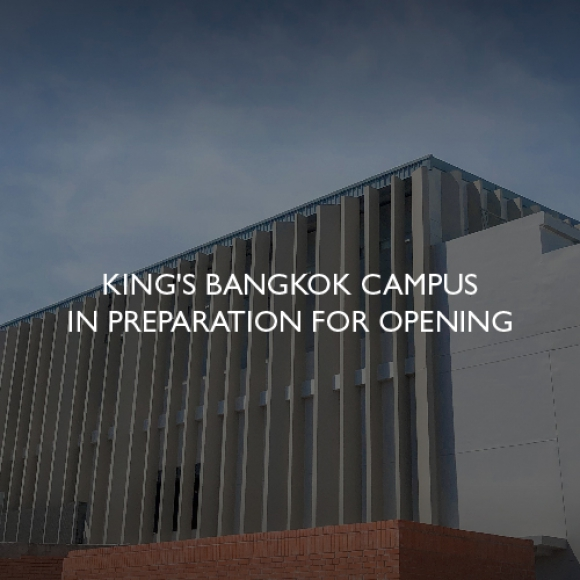 King's Bangkok campus in preparation for opening